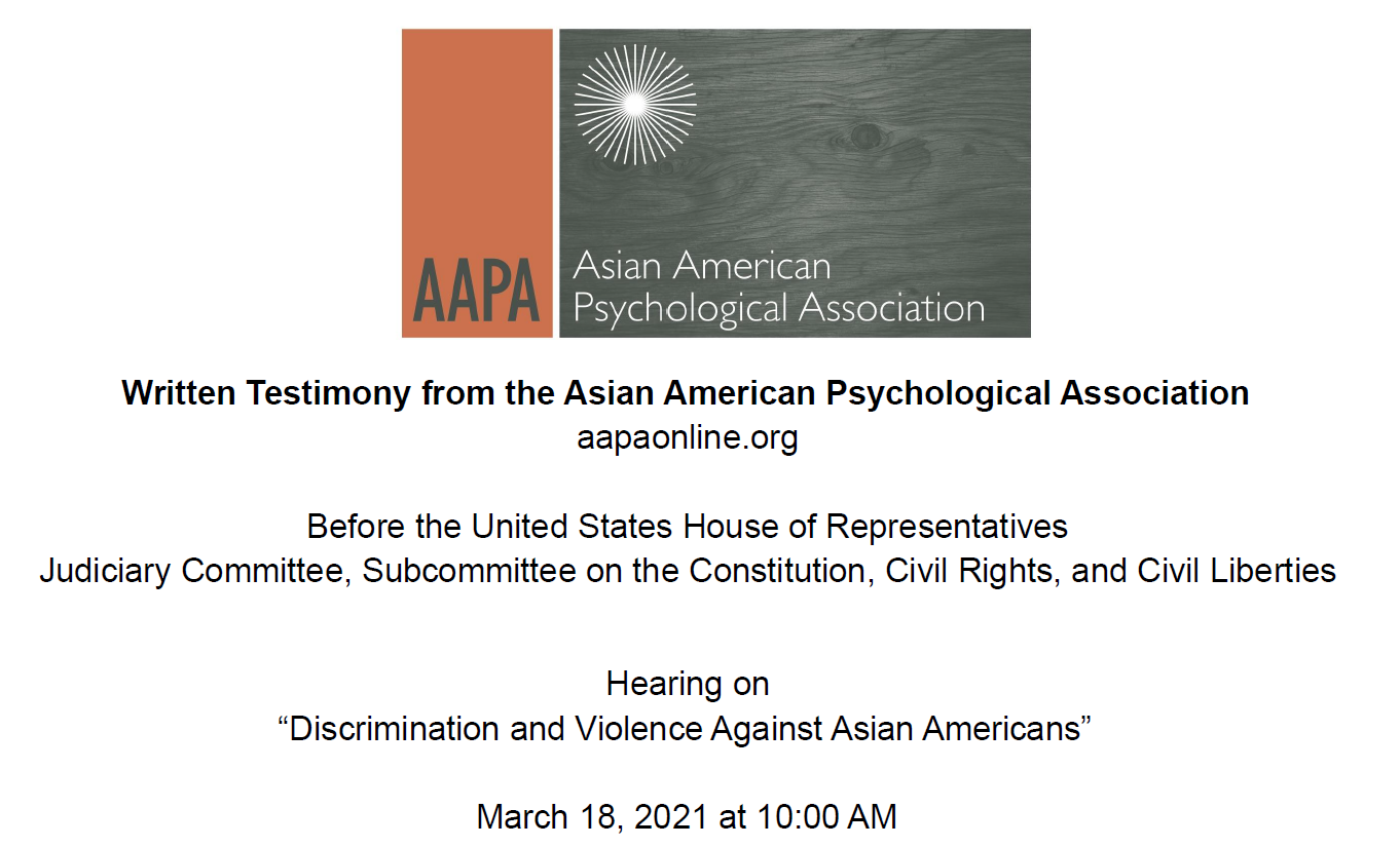 """Our Research is Included in AAPA's Written Testimony Submitted to the House Hearing on """"Discrimination and Violence Against Asian Americans"""""""
